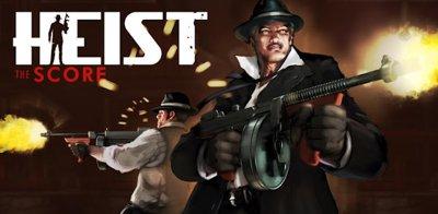 دانلود بازی فوق العاده زیبا جنایی HEIST The Score v.1.0 – آندروید