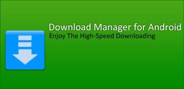 نرم افزار مدیریت دانلود با Download Manager for Android v3.0.8 – اندروید