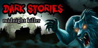 دانلود بازی داستان های سیاه Dark Stories: Midnight Killer 1.0.4 – اندروید