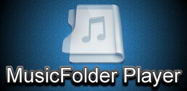 پخش فایل موسیقی از پوشه Music Folder Player v1.4.8 – اندروید